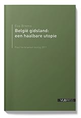 BELGIE GIDSLAND: EEN HAALBARE UTOPIE (Paul Verbraekenlezing 2011)