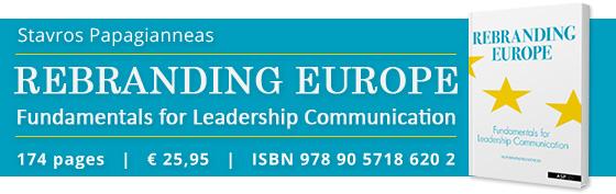 Rebranding Europe - Fundamentals for Leadership Communication