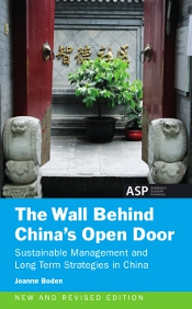 THE WALL BEHIND CHINA's OPEN DOOR (NEW AND REVISED EDITION)