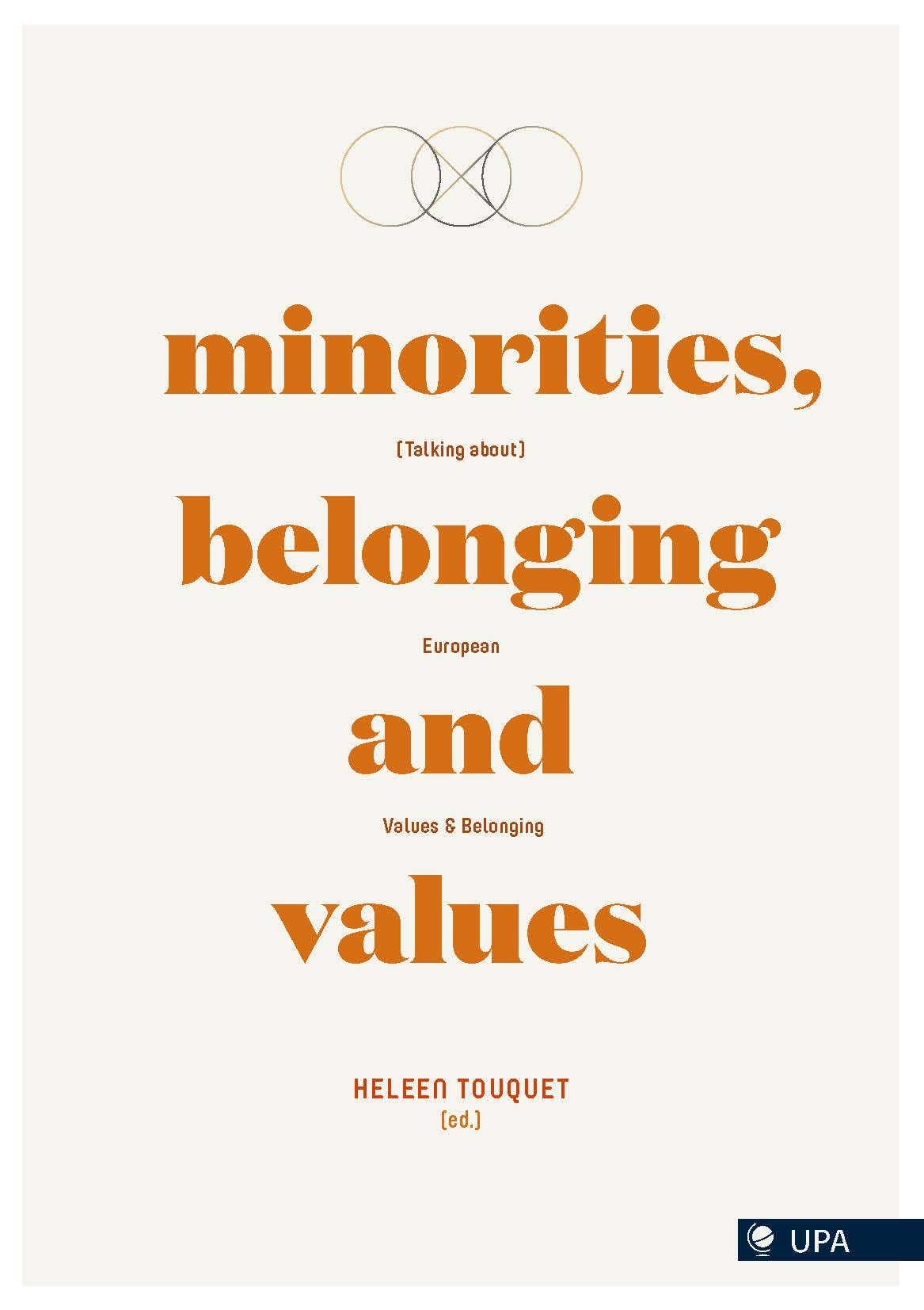MINORITIES, BELONGING AND VALUES