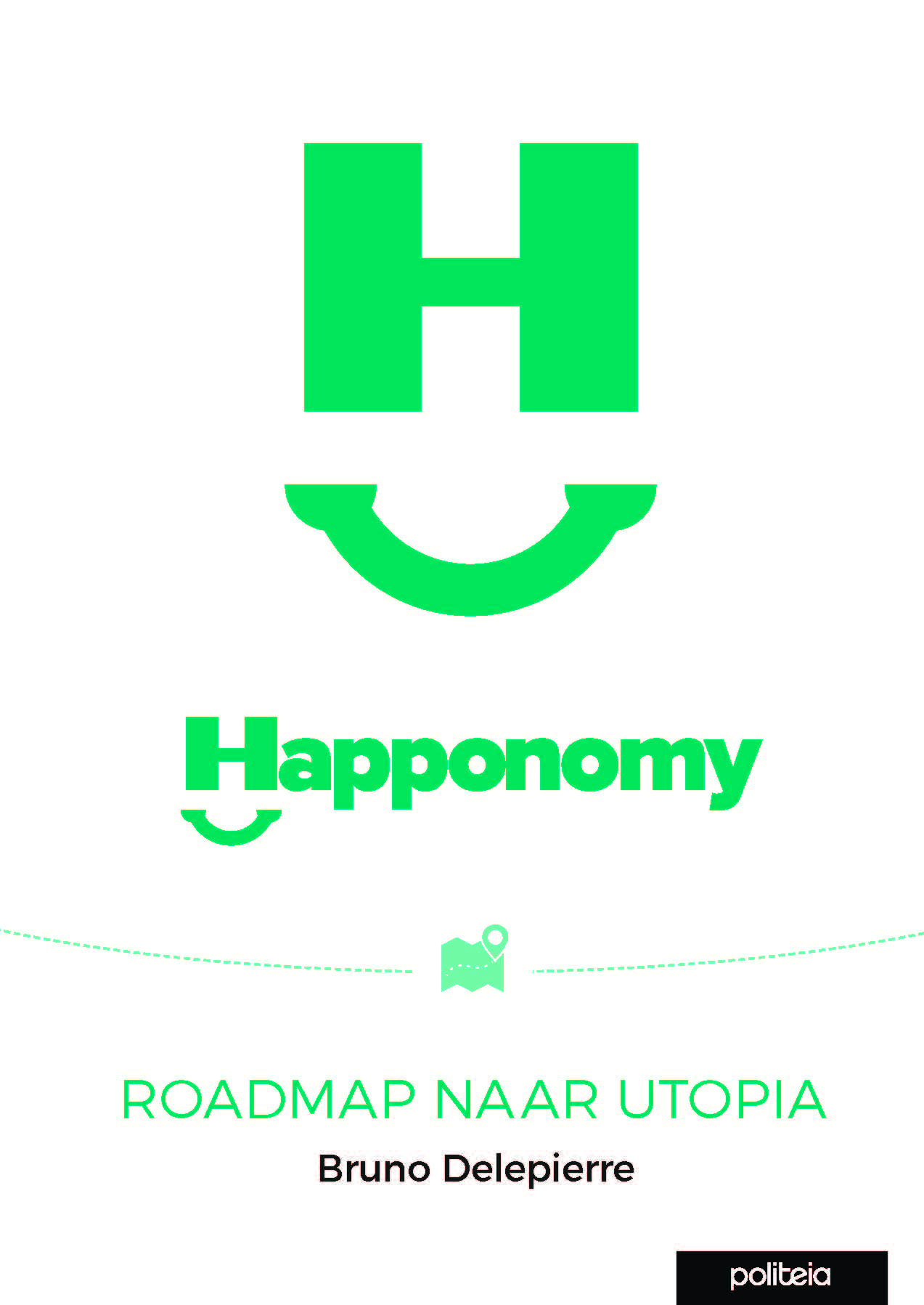 HAPPONOMY - ROADMAP NAAR UTOPIA