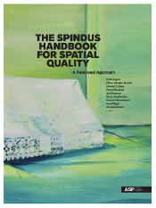 THE SPINDUS HANDBOOK FOR SPATIAL QUALITY