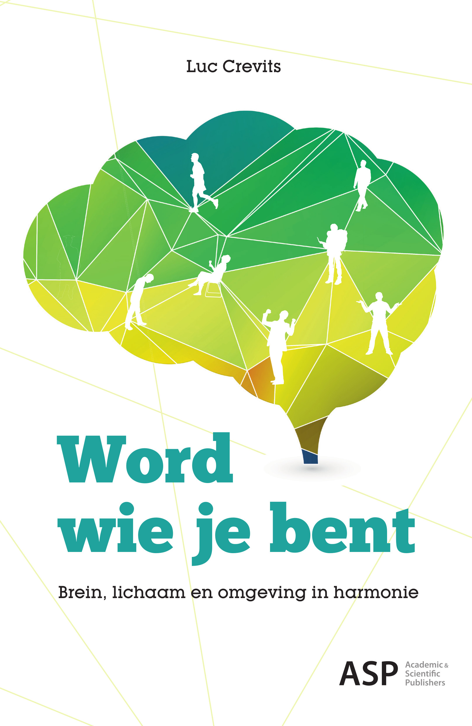 WORD WIE JE BENT